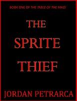 The Sprite Thief (The Table of the Magi Book 1) [Kindle Edition]